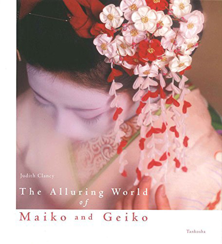 The Alluring World of Maiko and Geiko (cover photo by Hiroshi Mizobushi)